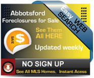 Abbotsford Foreclosures for sale.