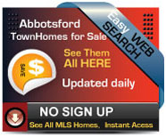 Complete updated daily list of Town Homes for sale in Abbotsford